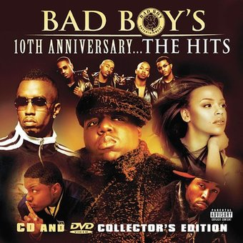 Bad Boy's 10th Anniversary: The Hits (CD + DVD)