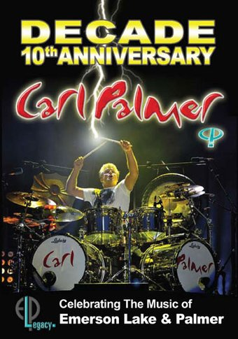 The Carl Palmer Band - Decade: 10th Anniversary