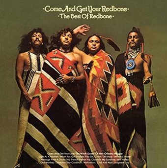 Come And Get Your Redbone The Best Of Redbone Cd 2014