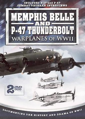 WWII - Memphis Belle and P-47 Thunderbolt -