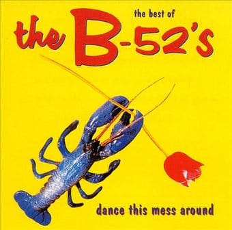 Dance This Mess Around: Best Of