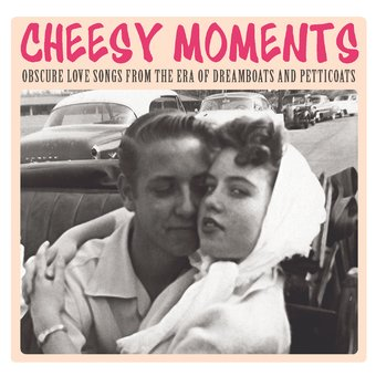 Cheesy Moments: Obscure Love Songs from the Era