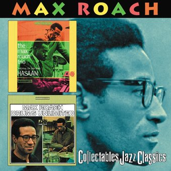 Max Roach Trio Featuring The Legendary Hasaan /