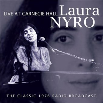 Live at Carnegie Hall: The Classic 1976 Radio