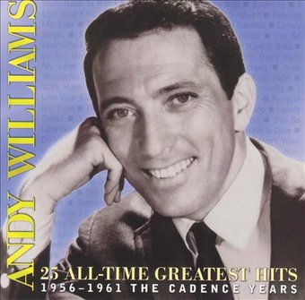25 All-Time Greatest Hits 1956-1961: The Cadence