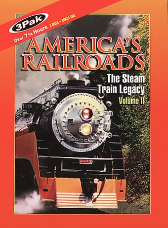 America's Railroads: The Steam Train Legacy,