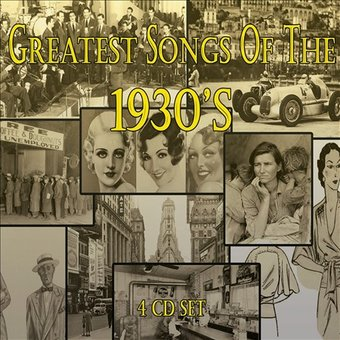 Greatest Songs of the 1930's (4-CD)