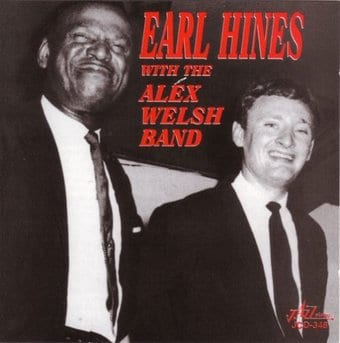 Earl Hines with Alex Welsh