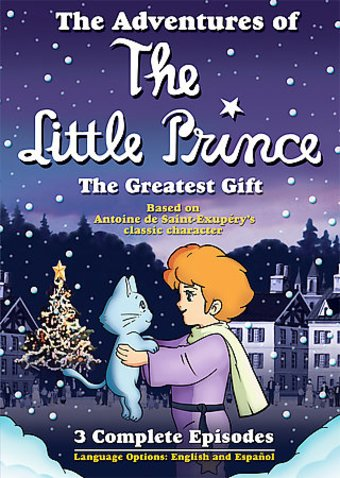 The Adventures of the Little Prince: The Greatest