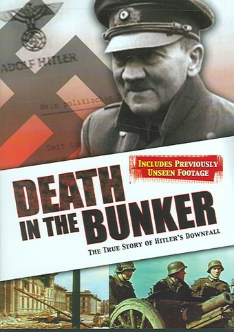 Hitler: Death in the Bunker - The True Story of