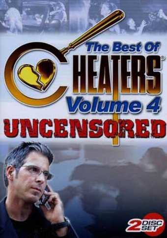 Cheaters - Best of Cheaters Uncensored - Volume 4