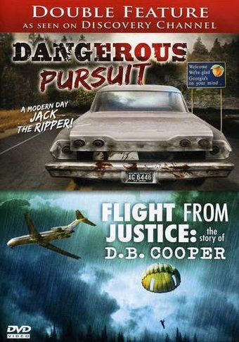 Dangerous Pursuit / Flight From Justice: The