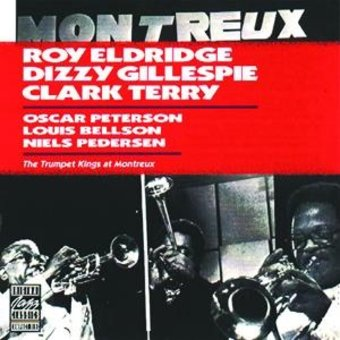 Trumpet Kings at Montreux (With Dizzy Gillespie &