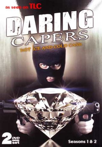 Daring Capers - Hot Ice and Cold Cash - Seasons 1