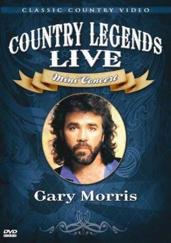 Gary Morris - Country Legends Live: Mini Concert