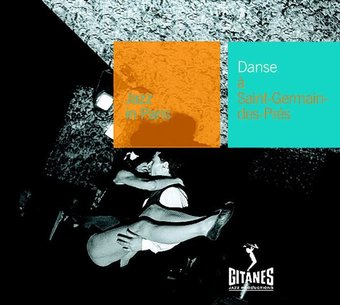Danse a Saint Germain des Pres: Jazz in Paris