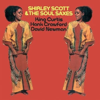 Shirley Scott & The Soul Saxes (King Curtis, Hank
