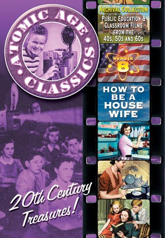 Atomic Age Classics, Volume 8: How To Be A