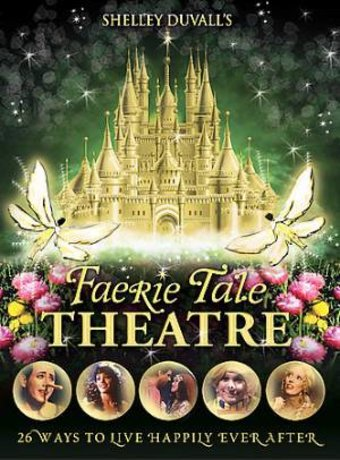Shelley Duvall's Faerie Tale Theatre: The