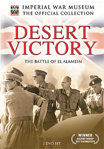 Imperial War Museum: Desert Victory - The Battle
