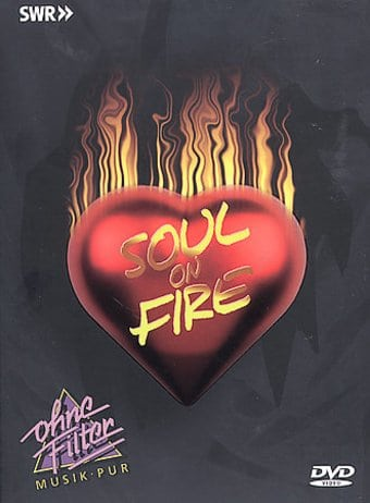 Soul On Fire - In Concert