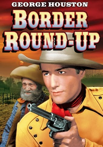 The Lone Rider: Border Round-Up