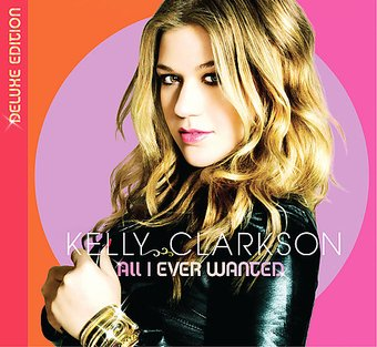 All I Ever Wanted (Deluxe Edition) (2-CD)