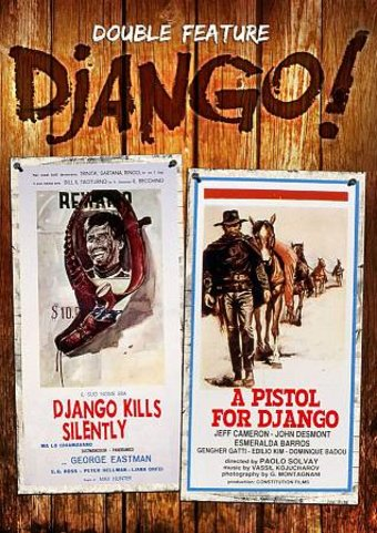 Django! Double Feature: Django Kills Silently / A