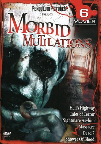Morbid Mutilations (Hell's Highway / Tales of