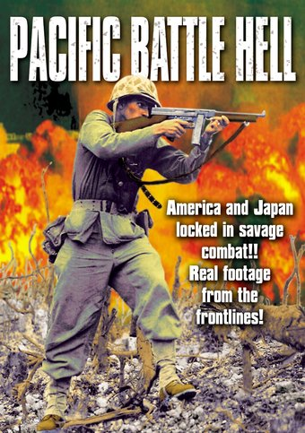 Pacific Battle Hell: Fury In The Pacific (1945) /