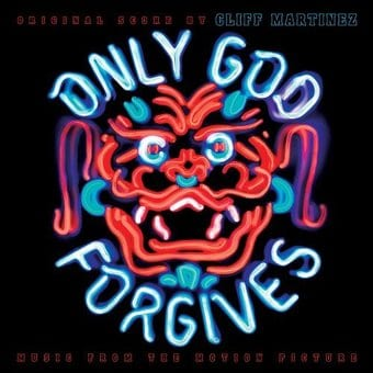 Only God Forgives (Original Motion Picture Score)