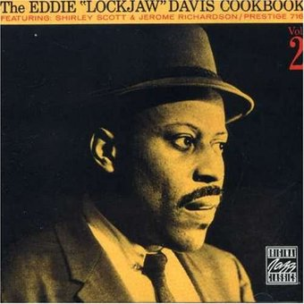 "The Eddie ""Lockjaw"" Davis Cookbook, Volume 2"