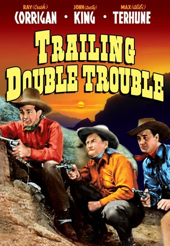 The Range Busters: Trailing Double Trouble - 11""