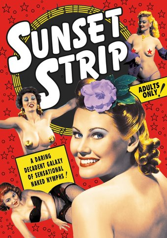 Sunset Strip, Volume 1: Vintage Striptease &