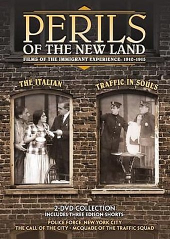 Perils of the New Land: Films of the Immigrant