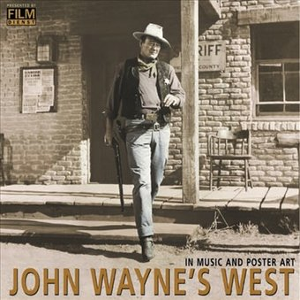 John Wayne's West: In Music and Poster Art