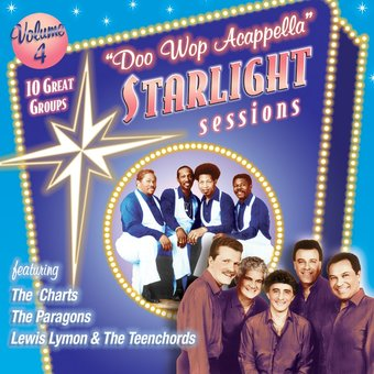 Doo Wop Acappella Starlight Sessions, Volume 4