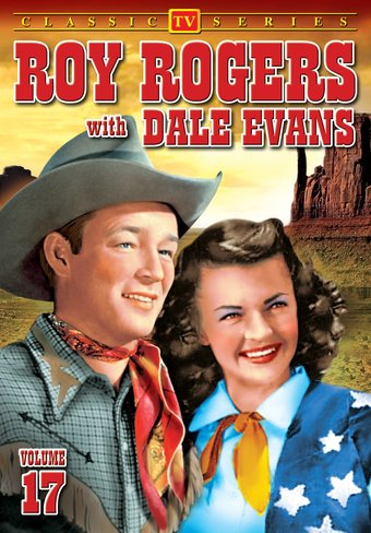 Roy Rogers With Dale Evans - Volume 17