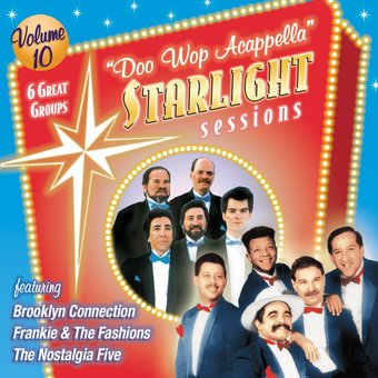 Doo Wop Acappella Starlight Sessions, Volume 10