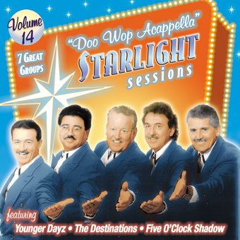 Doo Wop Acappella Starlight Sessions, Volume 14