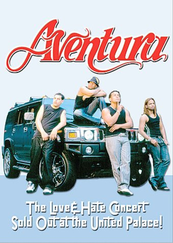 Aventura - Love & Hate Concert Sold Out at the
