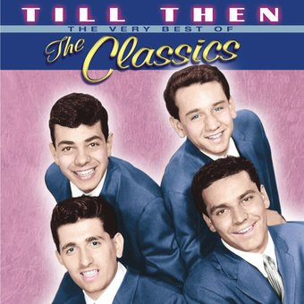 Very Best of The Classics - Till Then