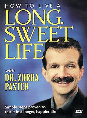 How to Live a Long, Sweet Life