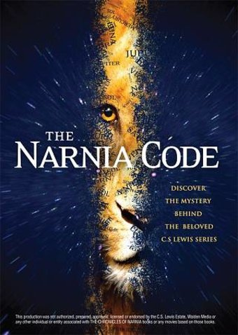 Narnia Code: The Mystery Behind the Beloved C.S.