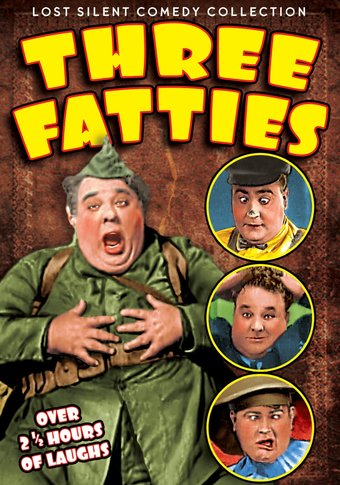 Three Fatties: Silent Comedy Collection