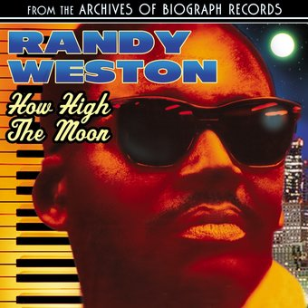 randy weston how high the moon cd 2008 collectables. Black Bedroom Furniture Sets. Home Design Ideas