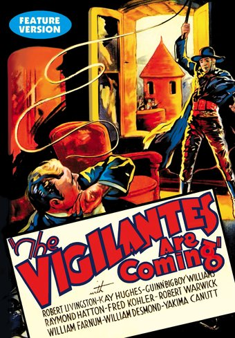 The Vigilantes are Coming (Feature-Length
