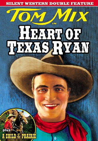 Heart of Texas Ryan / A Child of the Prairie