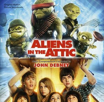 Aliens in the Attic [Original Motion Picture
