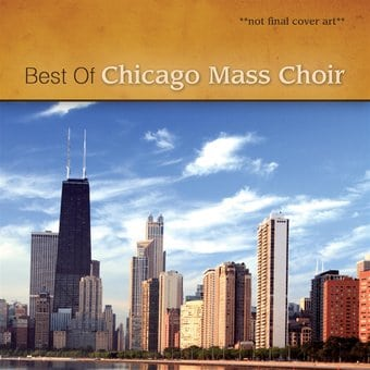 Best of the Chicago Mass Choir [Light]